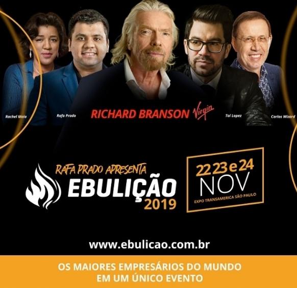 Richard Branson e Rafa Prado em Ebulição 2019