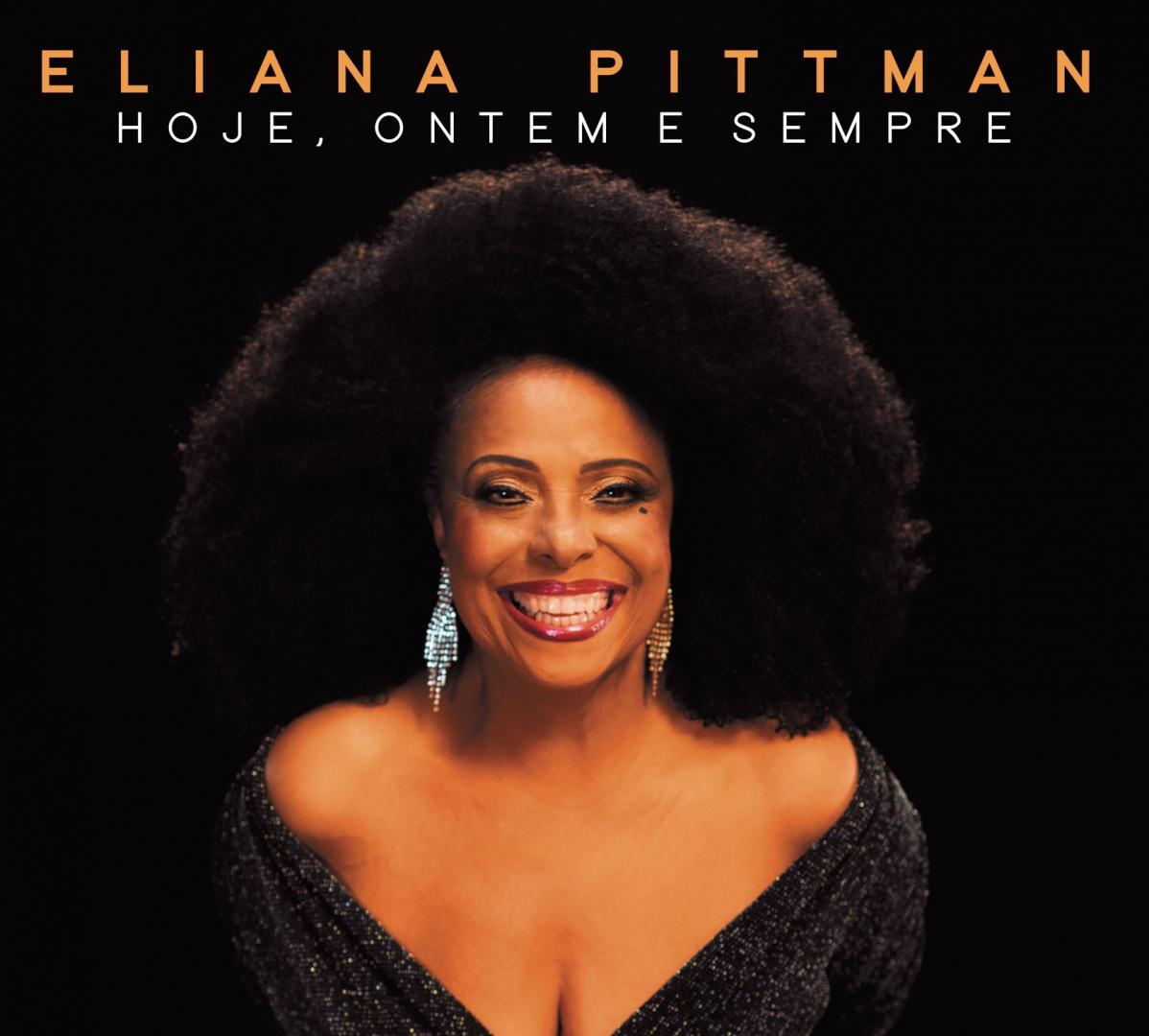 Hoje, Ontem e Sempre, novo trabalho da cantora Eliana Pittman